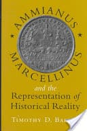 Book cover: Ammianus Marcellinus and the Representation of Historical Reality by Timothy D. Barnes.